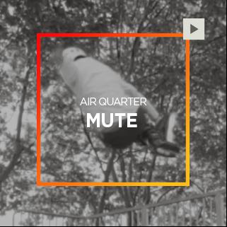 Air Quarter – Mute