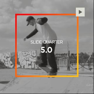 Slide Quarter – 5.0
