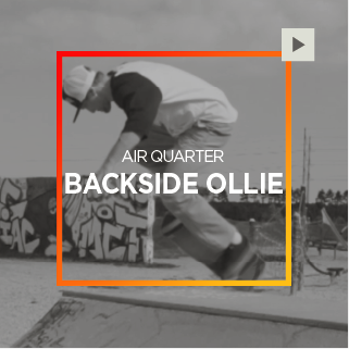 Air Quarter – Backside Ollie