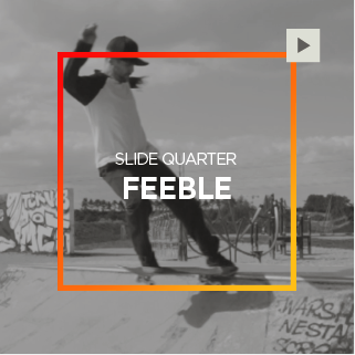 Slide Quarter – Feeble