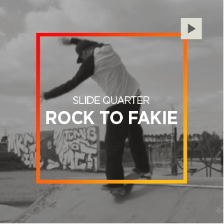 Slide Quarter – Rock To Fakie