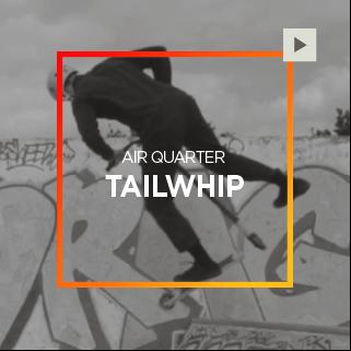 Air Quarter – Tailwhip